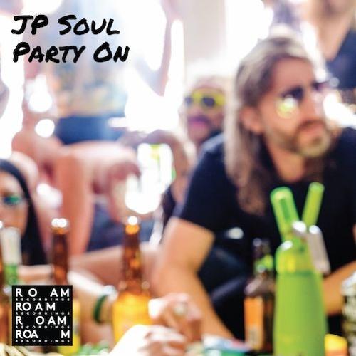 JP Soul – Debut Album – Party On