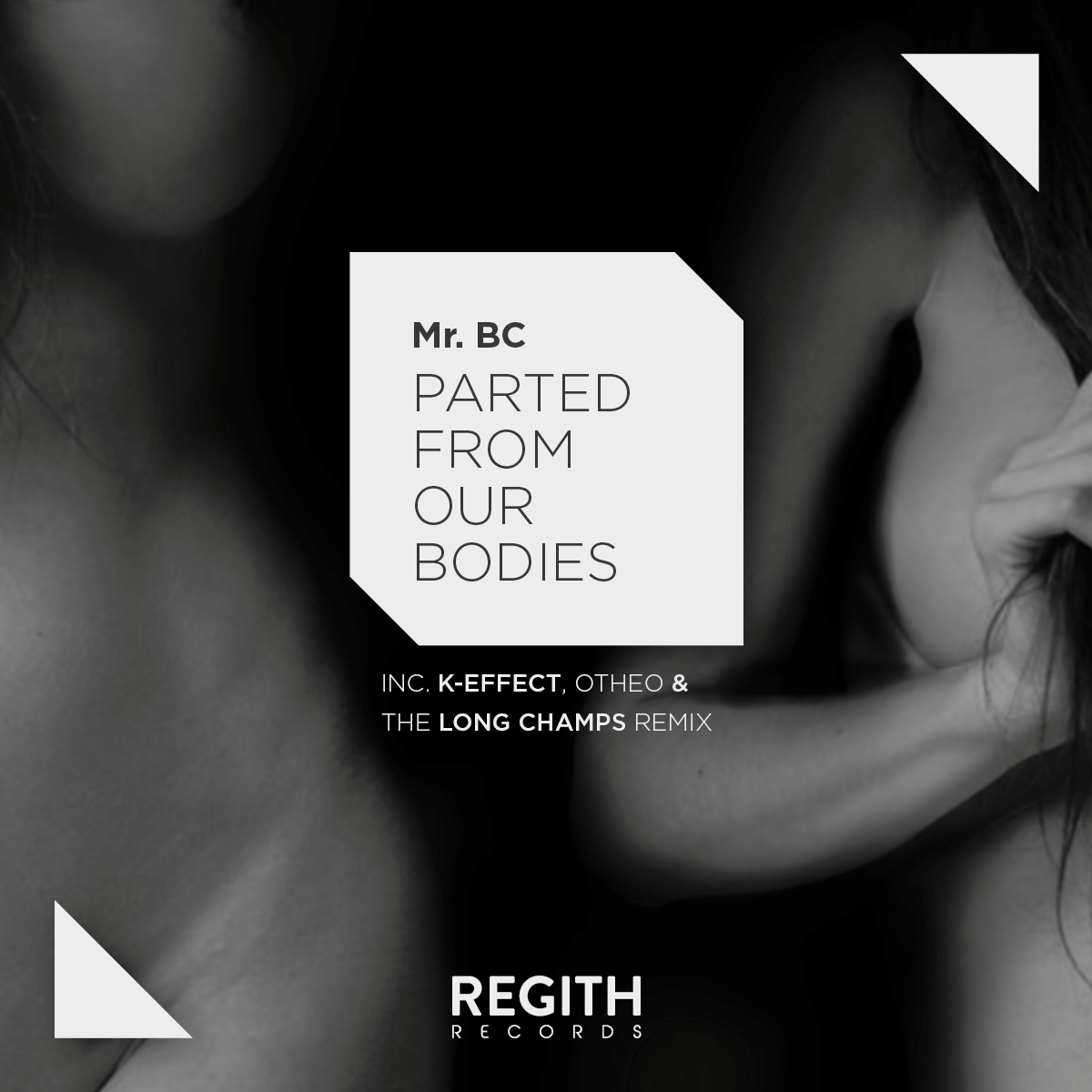 PREMIERE – Mr. BC – Parted From Our Bodies (The Long Champs Remix) (Regith Records)