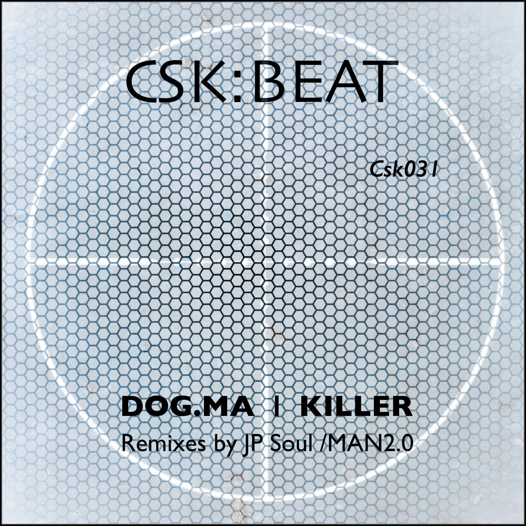 PREMIERE – DOG.MA – Killer ( JP Soul Remix) (CSK Beat)