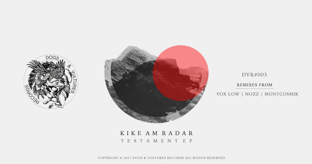 PREMIERE – Kike am Radar – In Troubled Times (Vox Low Remix) (Dogs & Vultures)