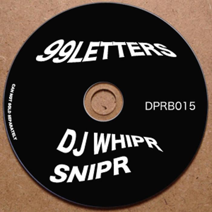 PREMIERE – 99Letters & DJ Whipr Snipr – God Dam it (DPRB Records)
