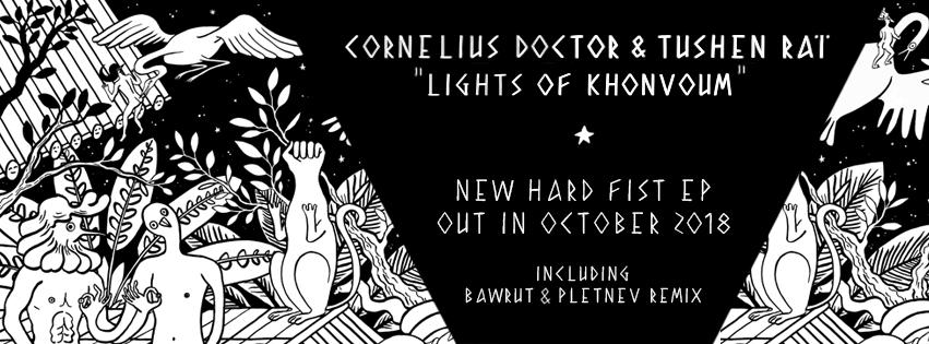 PREMIERE – Cornelius Doctor & Tushen Raï – La Tribou (Bawrut remix) (Hard Fist)
