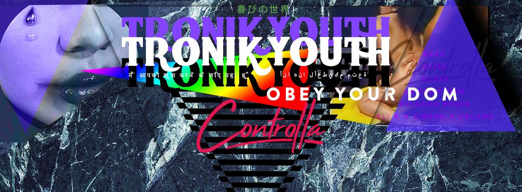PREMIERE – Tronik Youth – Obey Your Dom (Alvee Remix) (Controlla)
