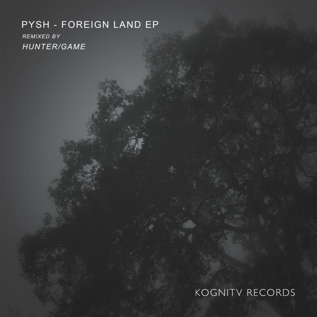 PYSH Foreign Land EP Artwork FINAL