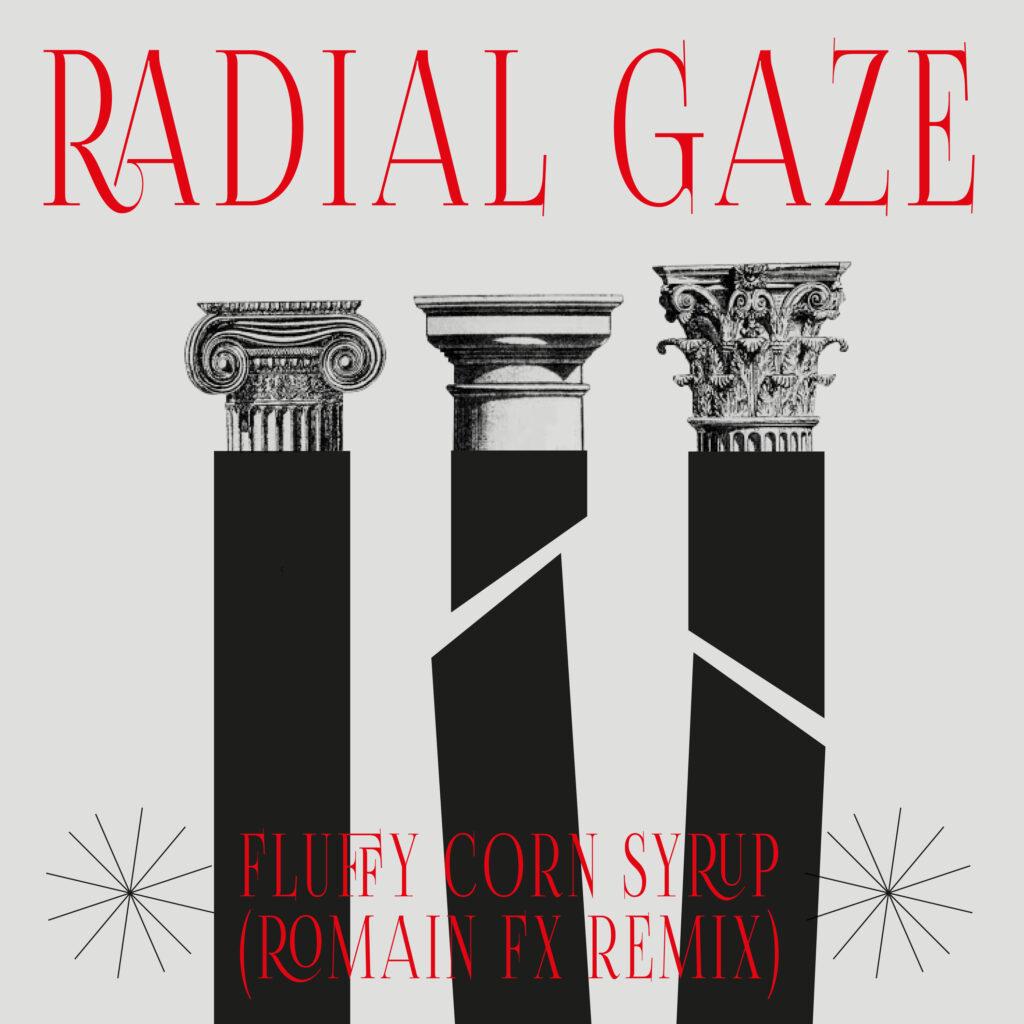 Radial Gaze Refined Romain FX Remix Single Cover